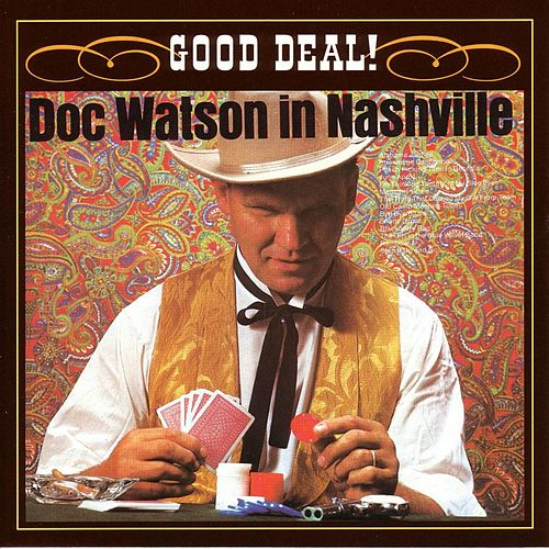 Good Deal! by Doc Watson