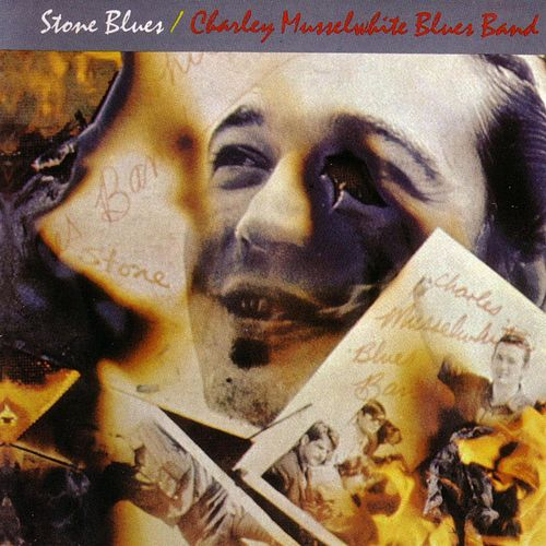 Stone Blues by Charlie Musselwhite