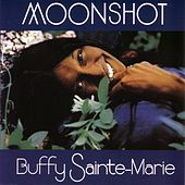 Play & Download Moonshot by Buffy Sainte-Marie | Napster