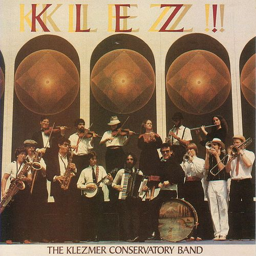 Play & Download Klez! by The Klezmer Conservatory Band | Napster