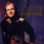 Play & Download Departure by Michael Johnson | Napster