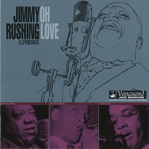 Play & Download Oh Love by Jimmy Rushing | Napster