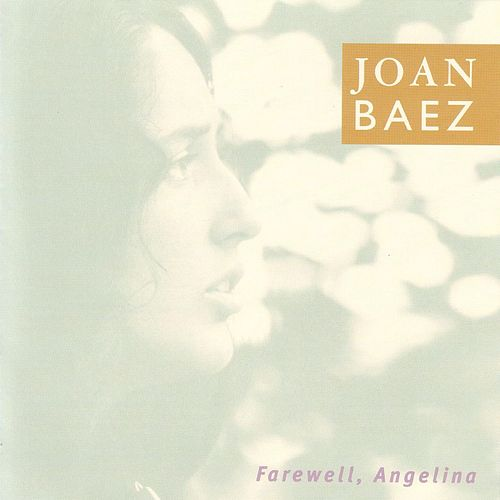 Play & Download Farewell, Angelina by Joan Baez | Napster