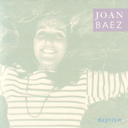 Play & Download Baptism by Joan Baez | Napster