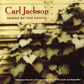 Play & Download Songs Of The South by Carl Jackson | Napster