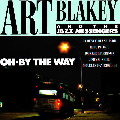 Oh - By the Way by Art Blakey