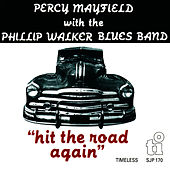 Play & Download Hit the Road Again by Percy Mayfield | Napster