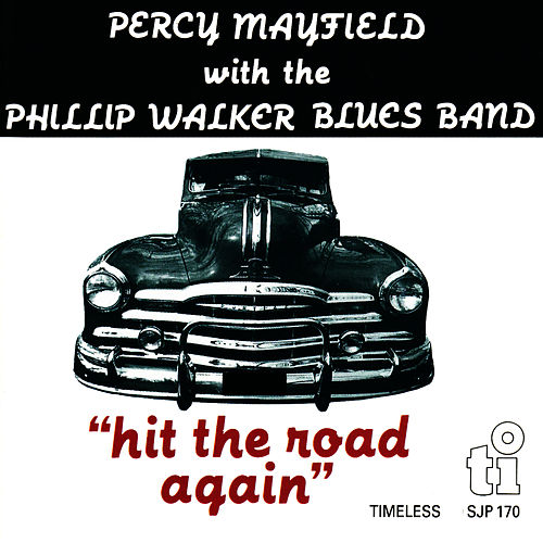 Hit the Road Again by Percy Mayfield