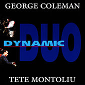 Dynamic Duo by George Coleman