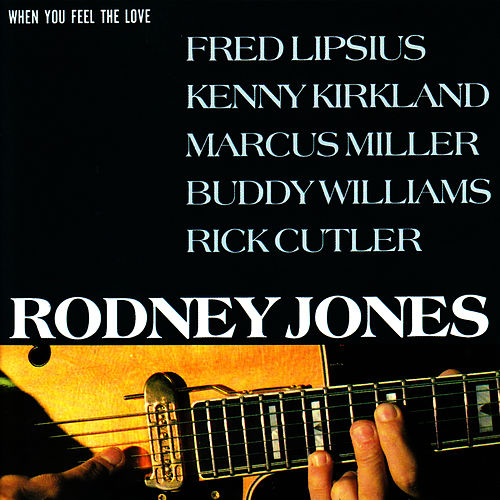 Play & Download When You Feel the Love by Rodney Jones | Napster