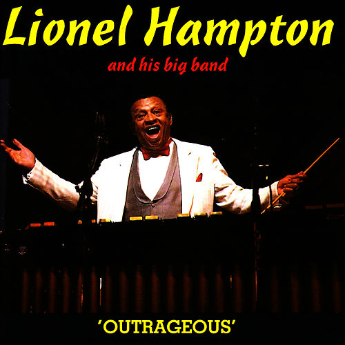 Outrageous by Lionel Hampton