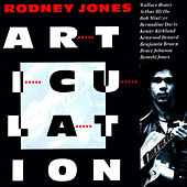 Articulation by Rodney Jones