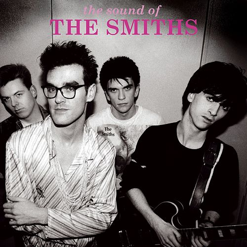 Play & Download The Sound Of The Smiths by The Smiths | Napster