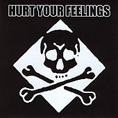 Play & Download Hurt Your Feelings by Various Artists | Napster