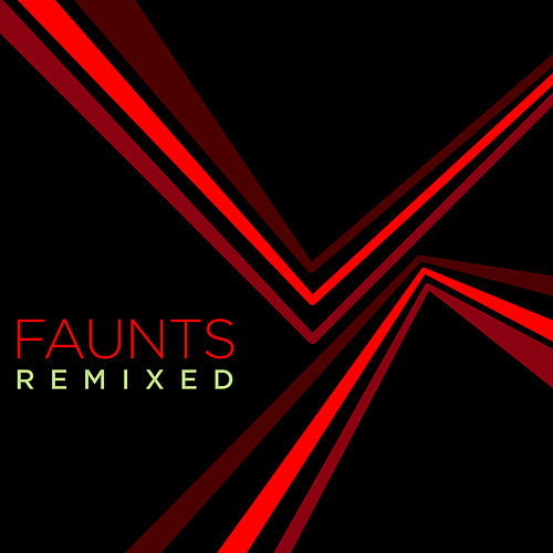 Play & Download Remixed by Faunts | Napster