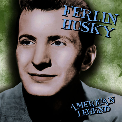 Play & Download American Legend by Ferlin Husky | Napster