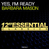 Play & Download Yes, I'm Ready by Barbara Mason | Napster