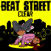 Play & Download Clear by Beat Street | Napster