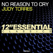 Play & Download No Reason To Cry by Judy Torres | Napster