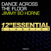 Play & Download Dance Across The Floor by Jimmy Bo Horne | Napster