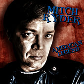 American Legend by Mitch Ryder