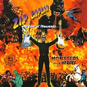 Monsters and Heroes - Features Members Of Johnny Lang Band, Bafinger, Ventures, Yardbirds and More! by Zip Caplan