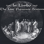 In Limbo: the Lost Puracane Sessions by Puracane
