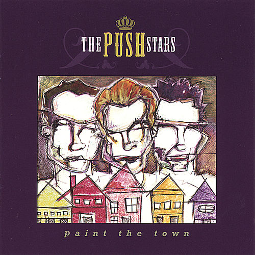Paint the Town by The Push Stars