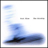 The Airship by Port Blue