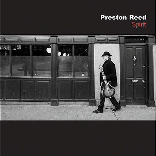 Play & Download Spirit by Preston Reed | Napster
