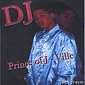 Play & Download Prince of J-Ville by DJ | Napster