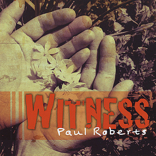 Play & Download Witness by Paul Roberts | Napster