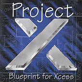 Play & Download Blueprint for Xcess by Project X | Napster