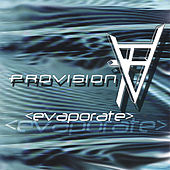 Play & Download Evaporate by Provision | Napster