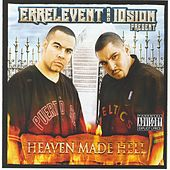 Play & Download Errelevent & 10sion Present: Heaven Made Hell by Errelevent | Napster