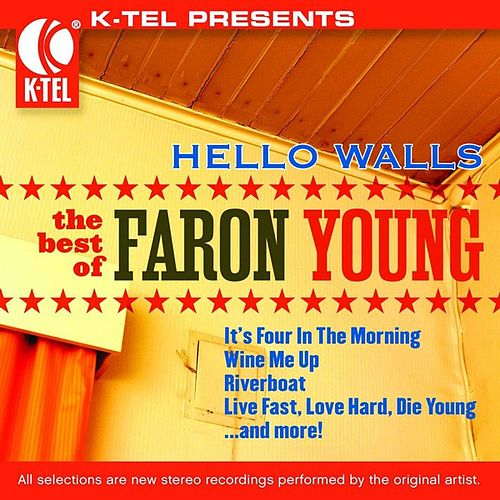 Play & Download The Best Of Faron Young by Faron Young | Napster
