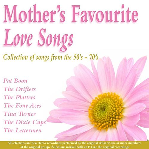 Mother's Favourite Love Songs by Various Artists