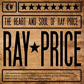 Play & Download The Heart and Soul of Ray Price by Ray Price | Napster