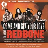 Play & Download The Best Of Redbone - Come And Get Your Love by Redbone | Napster