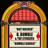 Play & Download Nut Rocker / Bumble Boogie by B. Bumble & The Stingers | Napster