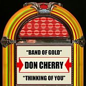 Play & Download Band Of Gold / Thinking Of You by Don Cherry | Napster