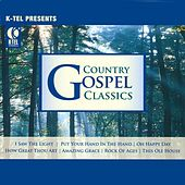 Play & Download Country Gospel Classics by Various Artists | Napster