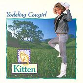 Play & Download Yodeling Cowgirl by Kitten | Napster