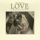 The Definitive Love Collection by Various Artists