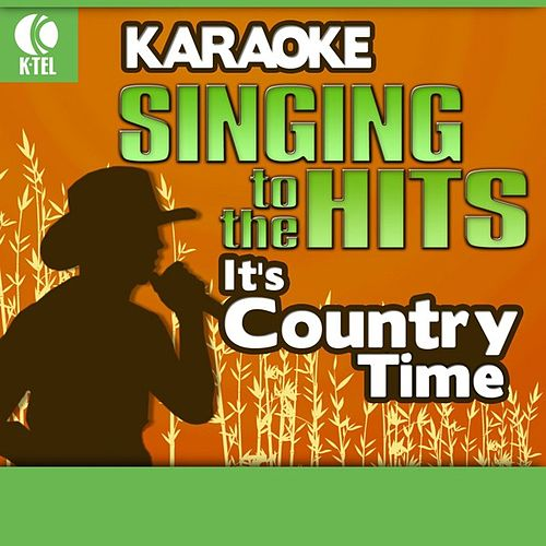 Karaoke: It's Country Time - Singing to the Hits by Various Artists