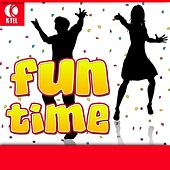 Play & Download Fun Time by Various Artists | Napster