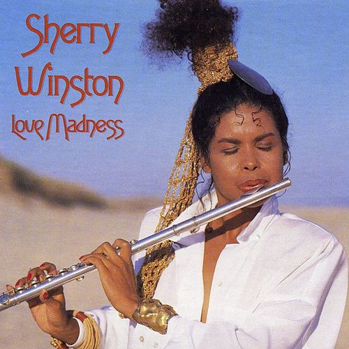 Love Madness by Sherry Winston