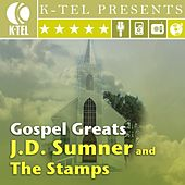 Play & Download Gospel Greats by J.D. Sumner and the Stamps | Napster
