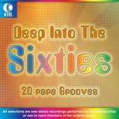Play & Download Deep Into The Sixties - 20 Rare Grooves by Various Artists | Napster