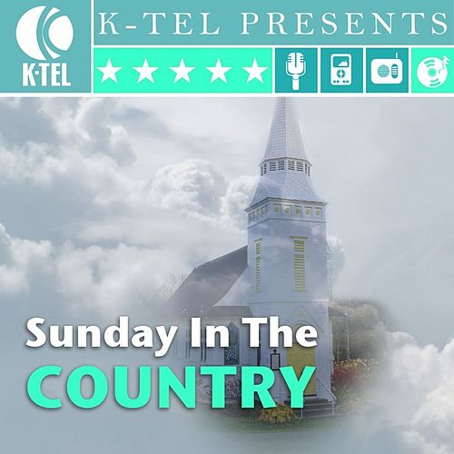 Play & Download Sunday In The Country by Various Artists | Napster